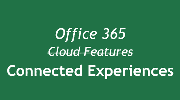 connected experiences now in office 365 microsoft office 27515 - Connected Experiences now in Office 365