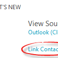 Outlook 2013 – why Link Contacts?