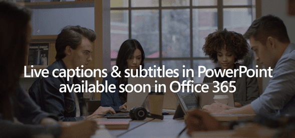 powerpoint 365 gets live captions and translation office 365 24898 - PowerPoint 365 gets live captions and translation