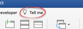 Tell me' help now in Mac Office 365 with the same limitations - 'Tell me' help now in Mac Office 365 with the same limitations