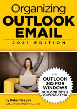Organizing Outlook Email - Microsoft Outlook 365/2019/2016