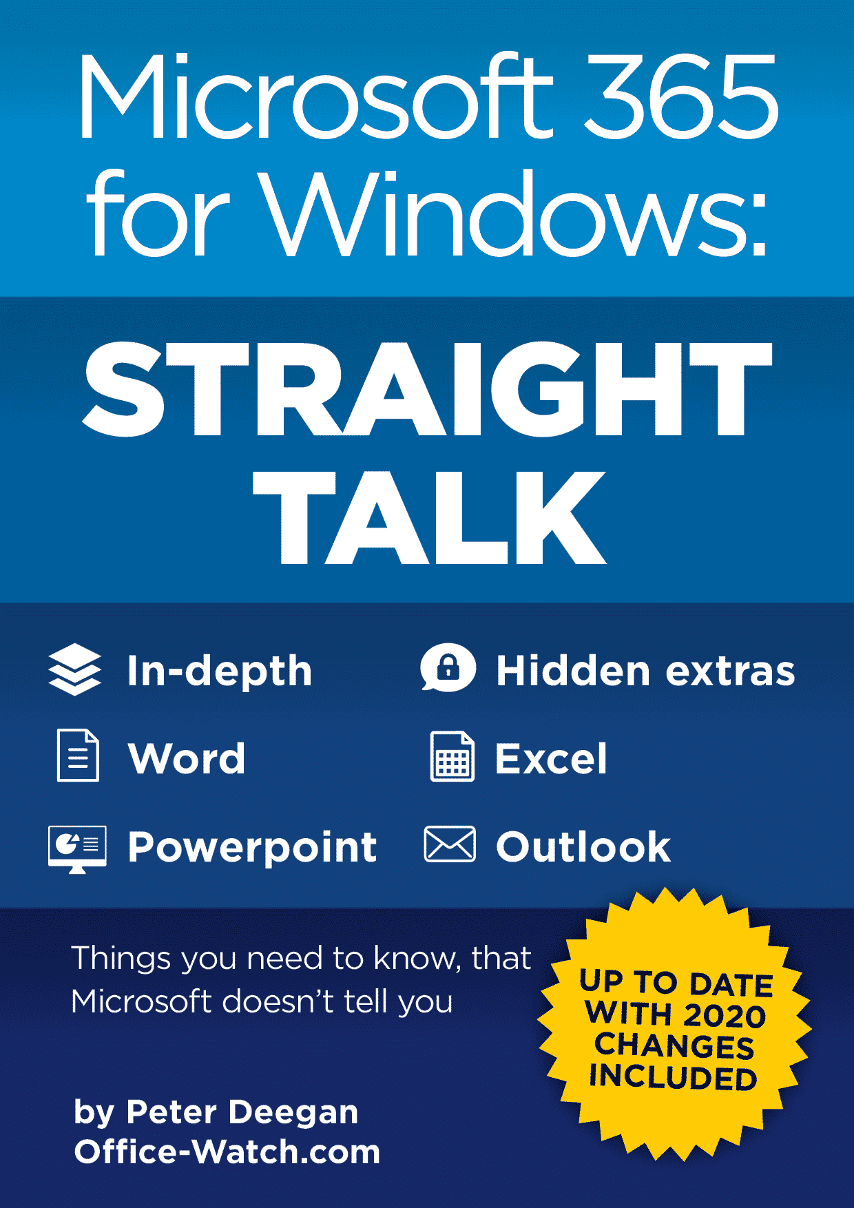 Microsoft365StraightTalk cover - Office Watch Microsoft Outlook Word Excel Powerpoint Access Teams Onenote
