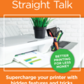 Printing Straight Talk