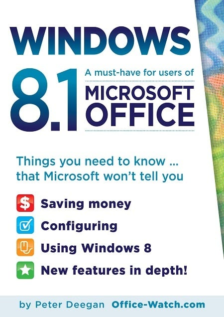 Win8.1 for Microsoft Office users - Office Watch Microsoft Outlook Word Excel Powerpoint Access Teams Onenote