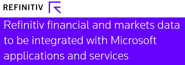 refinitiv financial and markets data to be integrated with microsoft