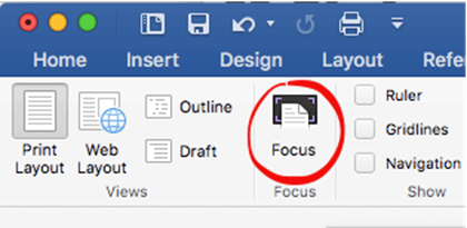 Focus Mode As It Was Called Then In Word 2011 For Mac 2016 Originally Didnt Have A View Which Raised Lot Of Complaints From